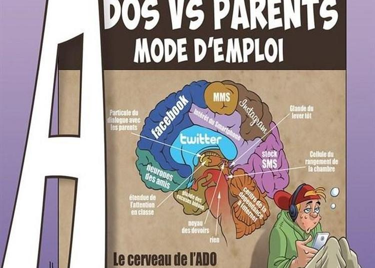 Ados Vs Parents : Mode D'Emploi à Lille