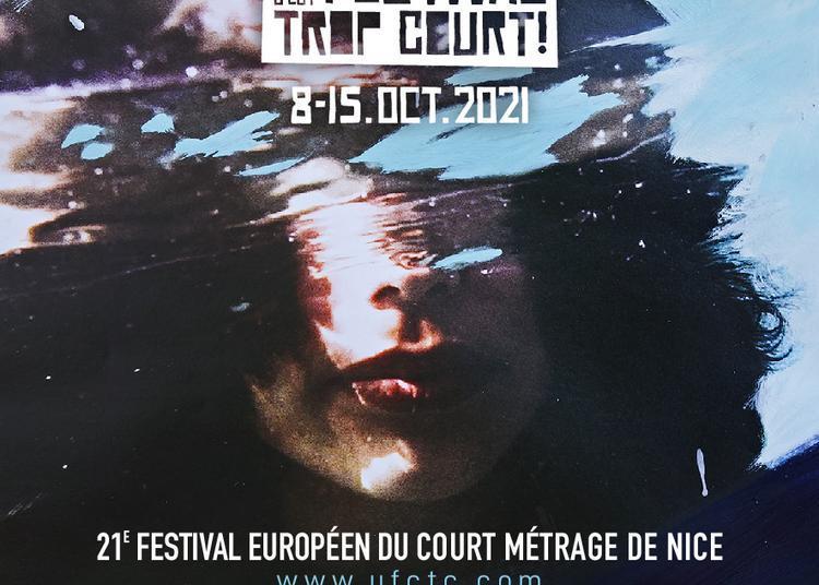 Un Festival C'est Trop Court! 2021