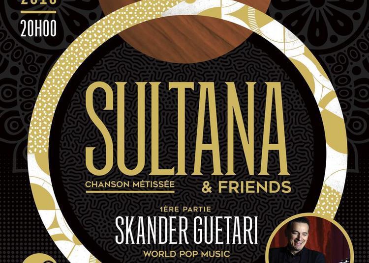 Sultana à Saint Maurice