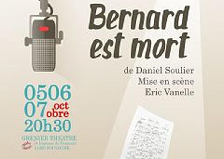 Bernard Est Mort à Toulouse
