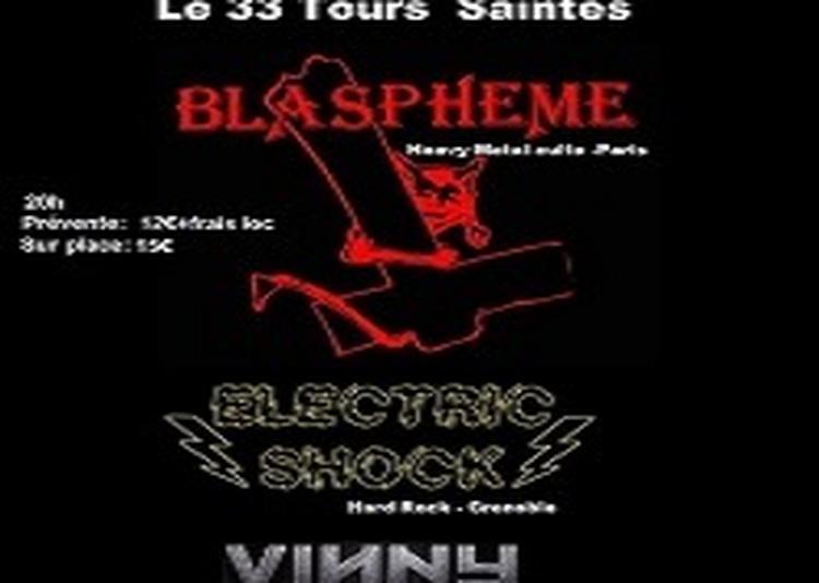 Blasphème/Electric Shock/Vinny Del Rio à Saintes