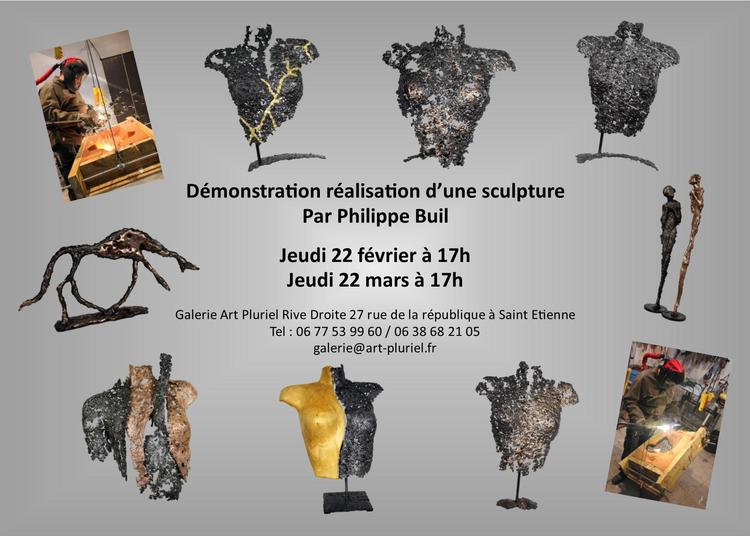 Démonstration sculpture Philippe Buil à Saint Etienne