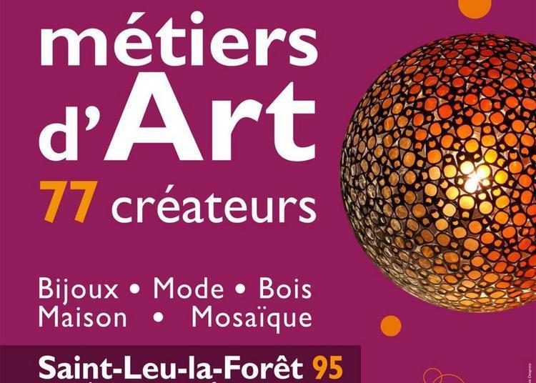 Métiers d'Art à Saint Leu la Foret