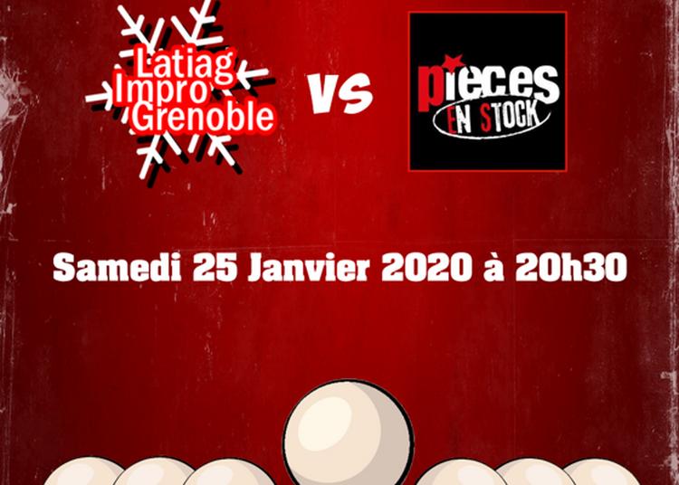 Match Impro : Latiag vs Pièces en Stock (Villefranche) à Grenoble