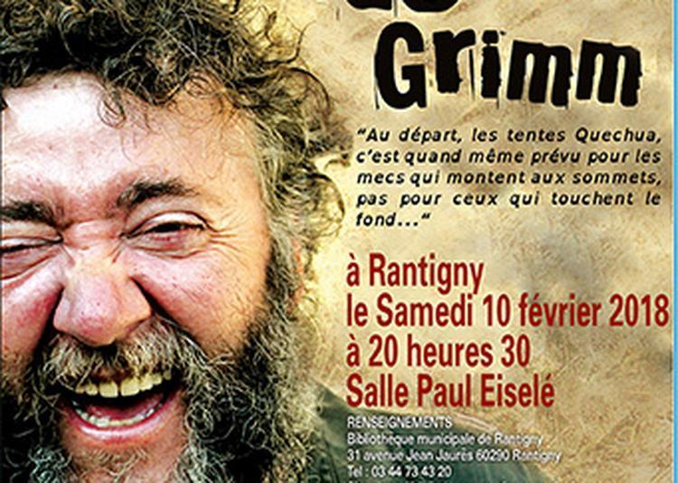 Le soliloque de Grimm à Rantigny