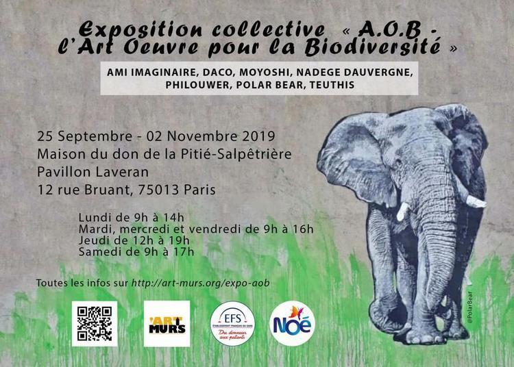 Exposition collective « A.O.B ? l'Art oeuvre pour la Biodiversité » à Paris à Paris 13ème