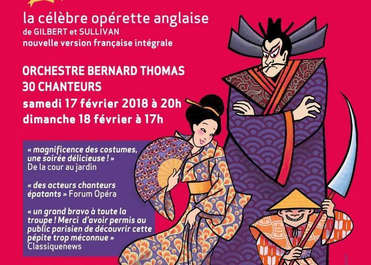 Le Mikado, célèbre opérette de Gilbert & Sullivan - version française intégrale à Paris 6ème