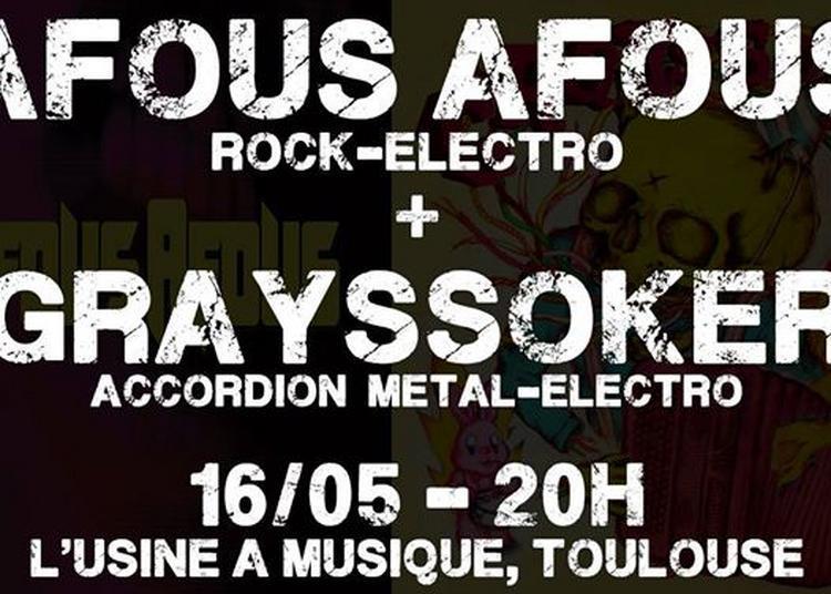 Afous Afous + Grayssoker à Toulouse
