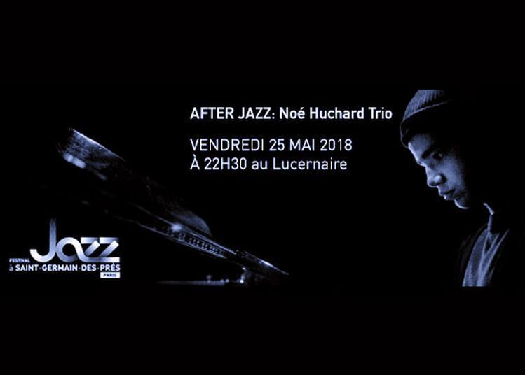 After Jazz - Noé Huchard Trio à Paris 6ème