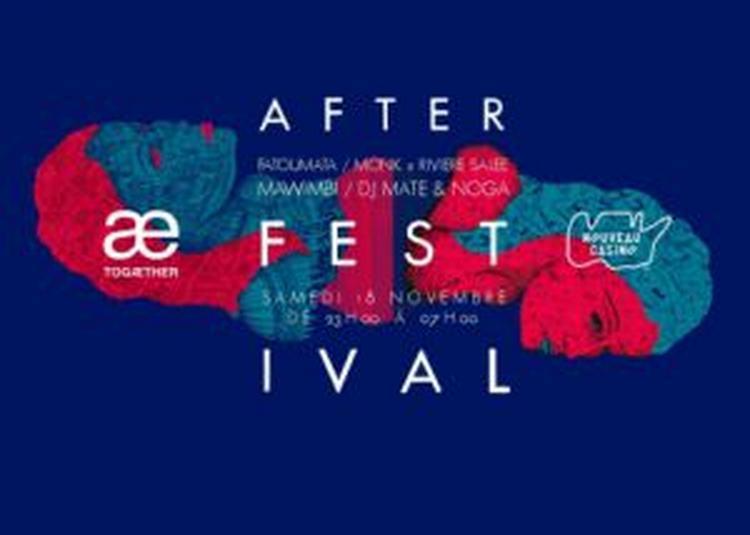 After Party - Festival To Gaether // Ed. 2 à Paris 11ème
