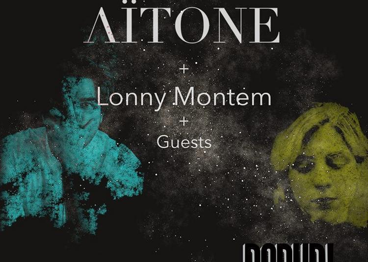Aïtone + Lonny Montem & Special Guest à Paris 12ème