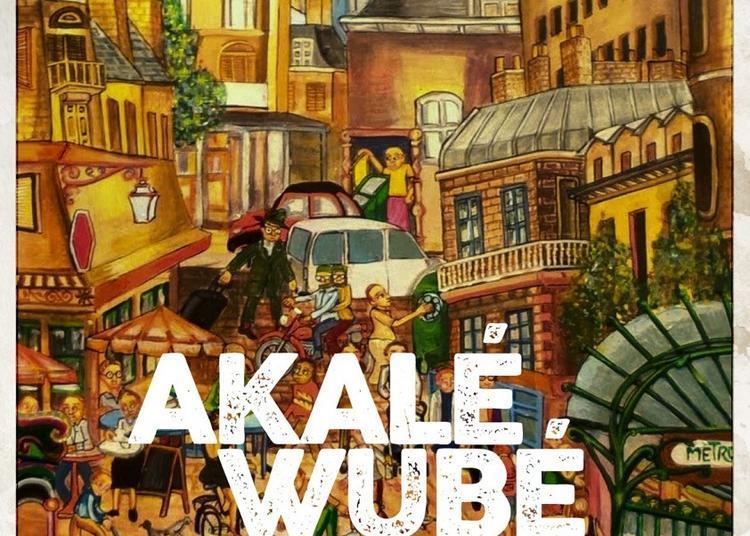 AkalÉ WubÉ à Paris 20ème