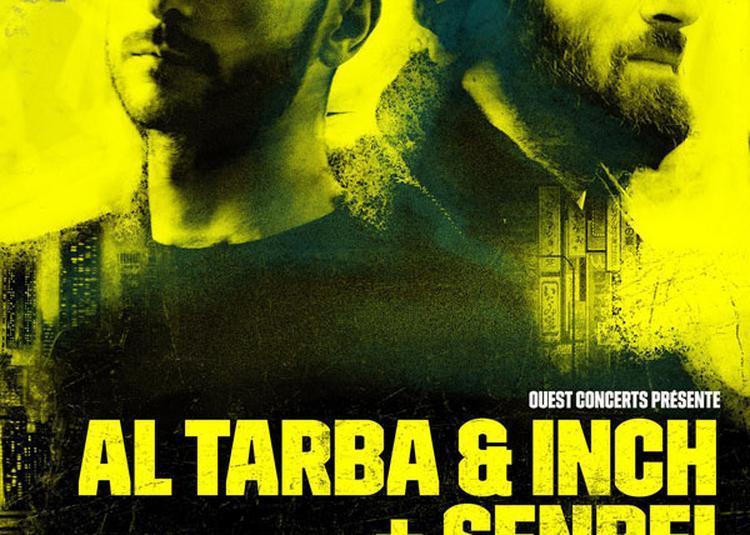 Al Tarba & Inch + SenbeÃ� à Rennes