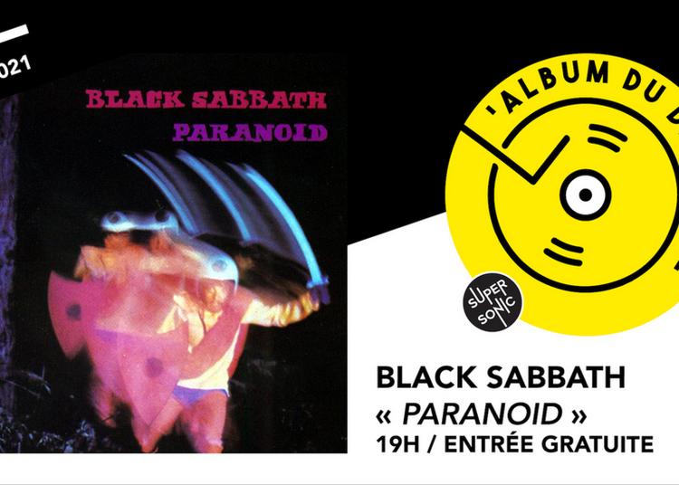 Album Du Dimanche - Black Sabbath - Paranoid à Paris 12ème
