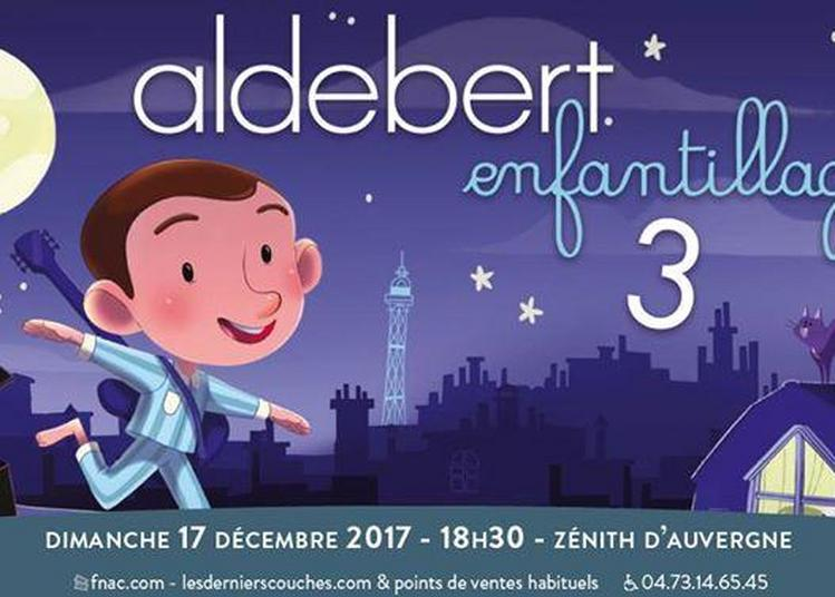 Aldebert à Clermont Ferrand