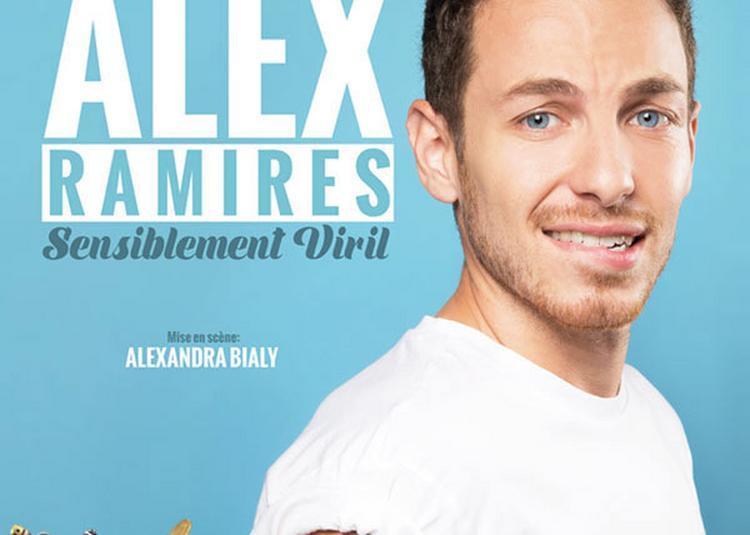 Alex Ramires - Sensiblement Viril à Bourbon l'Archambault