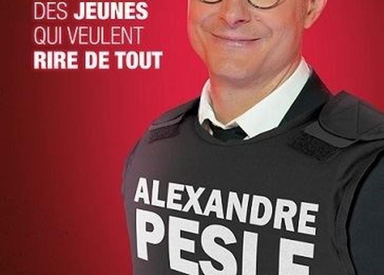 Alexandre Pesle - Conseils à des jeunes qui veulent rire de tout à Albert