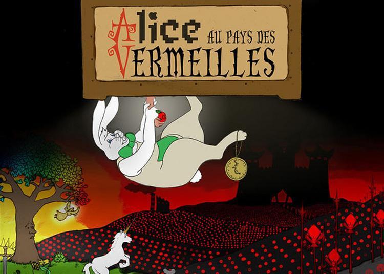 Alice Au Pays Des Vermeilles à Paris 18ème