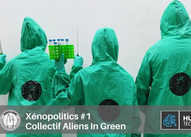 Aliens In Green - Xénopoplitics #1 à Bourges