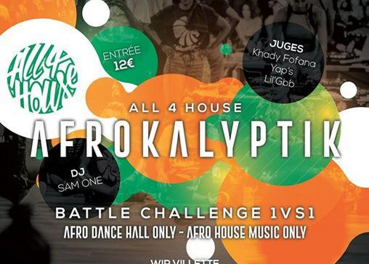 ALL 4 HOUSE Afrokalyptik à Paris 19ème