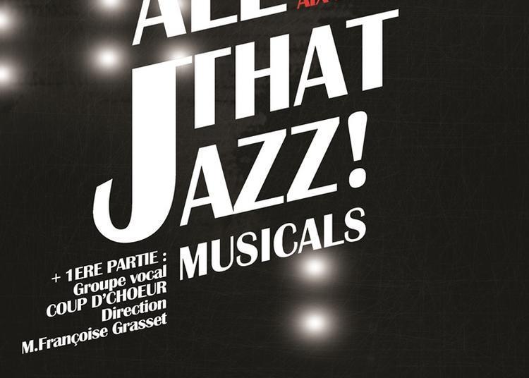 All That Jazz! Musicals à Aix les Bains