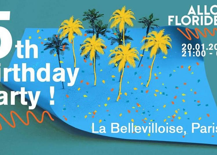 Allo Floride - 5th Birthday Party à Paris 20ème