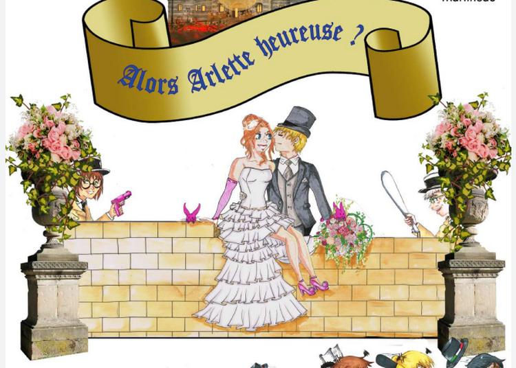 Alors Arlette Heureuse ? à Albert