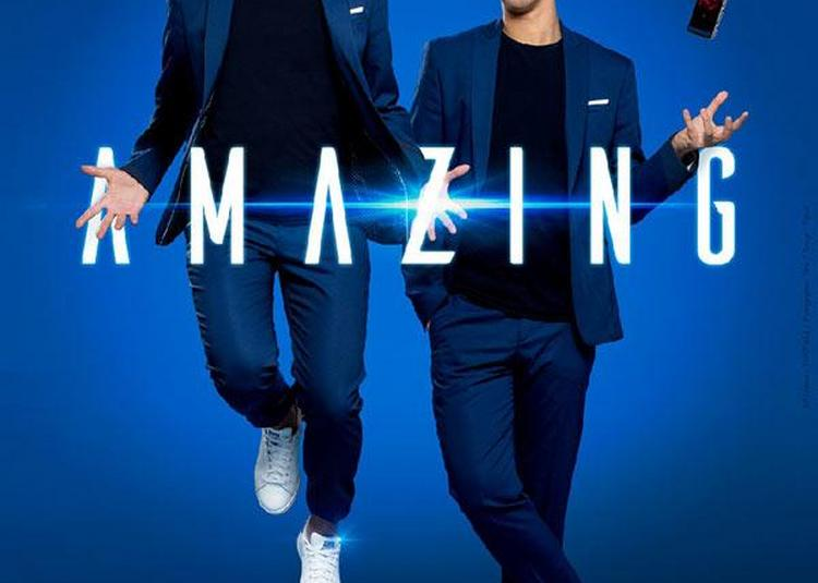 Amazing - Les French Twins à Paris 18ème