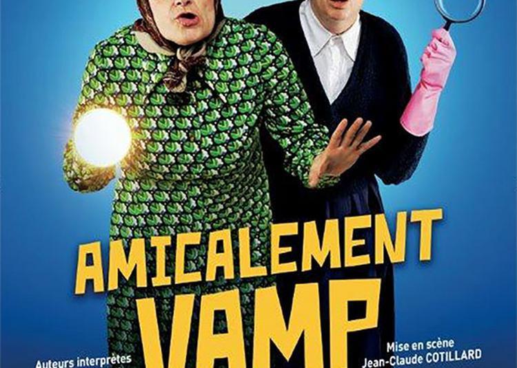 Amicalement Vamp - Report à Joue les Tours