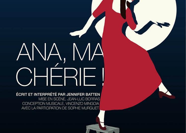 Ana, Ma Cherie ! à Paris 19ème