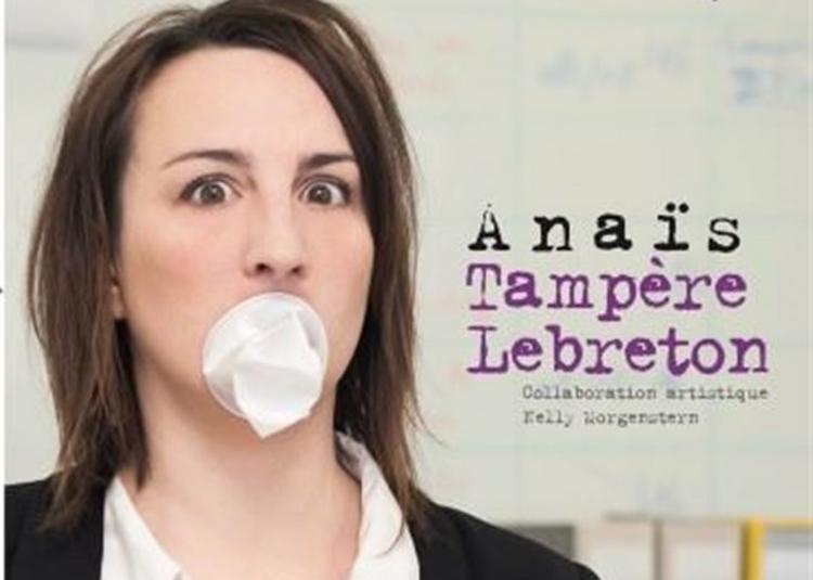 Anaïs Tampère-Lebreton Dans Première Débauche à Lyon
