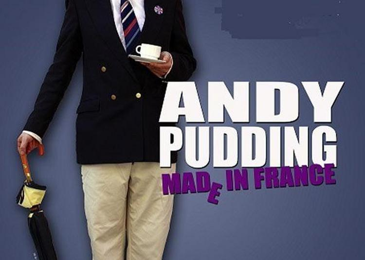 Andy Pudding Made In France à Toulouse