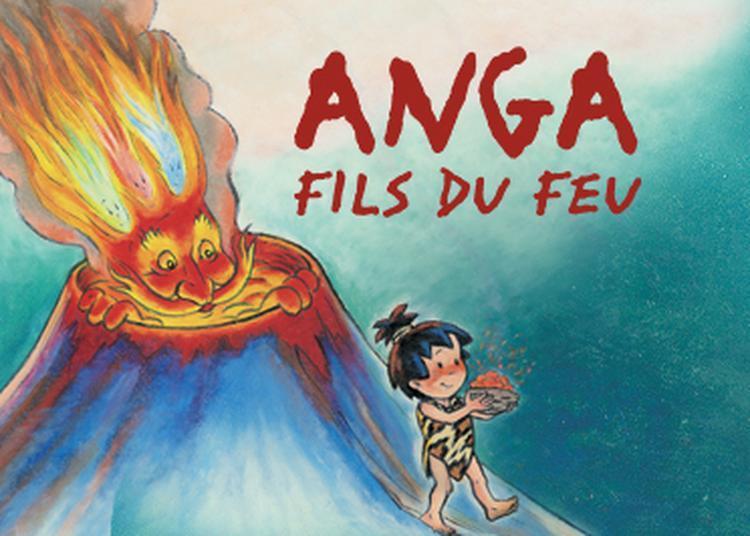 Anga Fils Du Feu à Villers les Nancy
