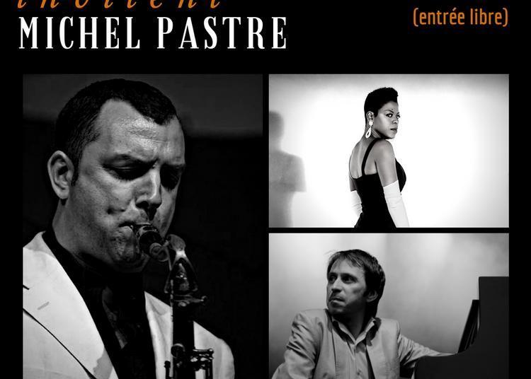 Angie Wells Raphaël Lemonnier invitent Michel Pastre à Paris 14ème