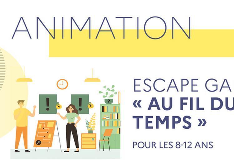 Animation Jeune Public : Escape Game « Au Fil Du Temps » à Toulouse
