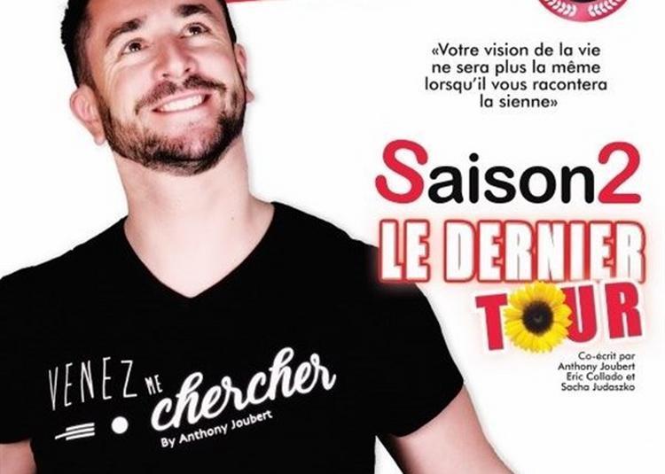 Anthony Joubert Dans Saison 2, Le Dernier Tour à Nice