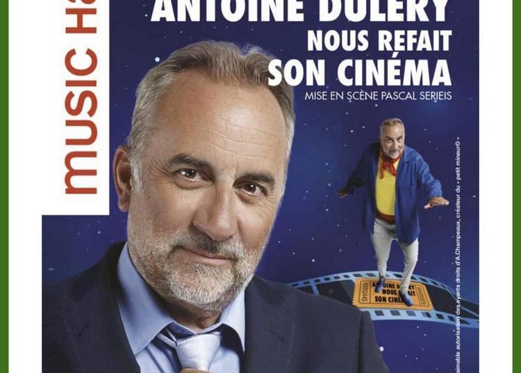 Antoine Dulery nous refait son cinéma à Saint Amour