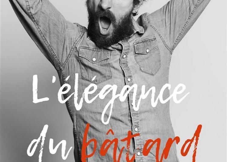 Antoine Lucciardi Dans L'élégance Du Bâtard à Aix en Provence