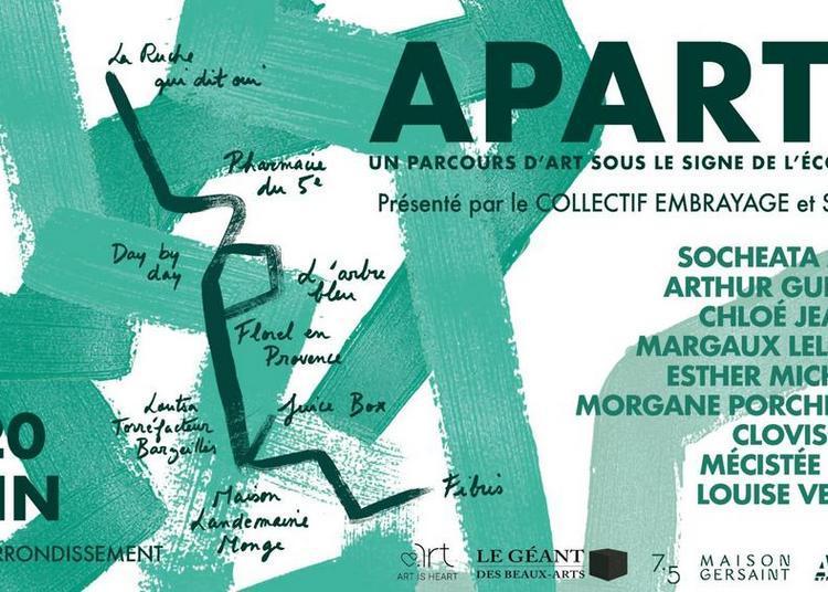 Aparté : parcours d'art contemporain sous le signe de l'écologie à Paris 5ème