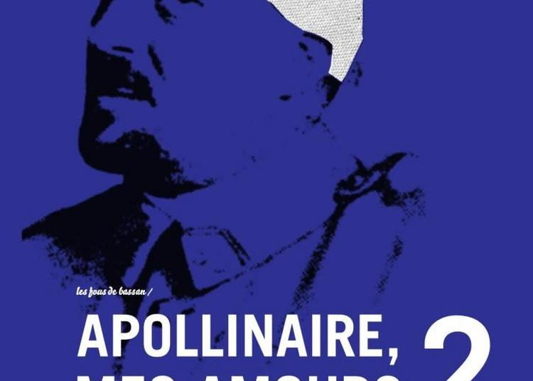 Apollinaire, Mes Amours à Beaugency