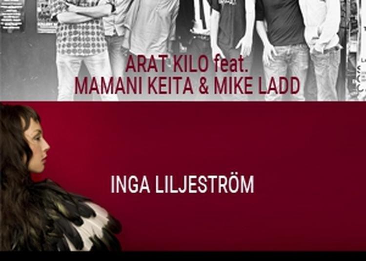 Arat Kilo & Guest / Inga Liljeström à Paris 11ème