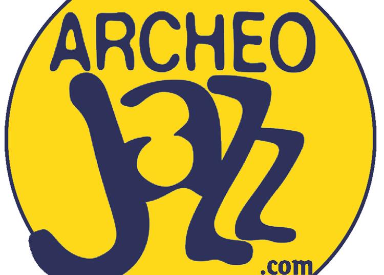 Archeo Jazz - Pass 3 Jours à Blainville Crevon