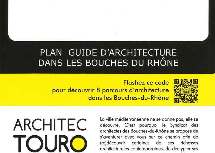 Architectouro - Balades D'architecture Contemporaine à Marseille