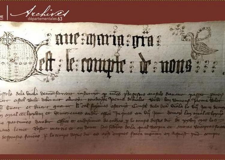 Archives Départementales Du Puy-de-dôme, Les Archives, C'est Quoi ? Entre Histoire, Patrimoine Et... Service Public ! à Clermont Ferrand