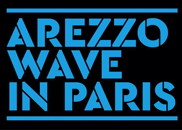 Arezzo Wave In Paris à Paris 18ème