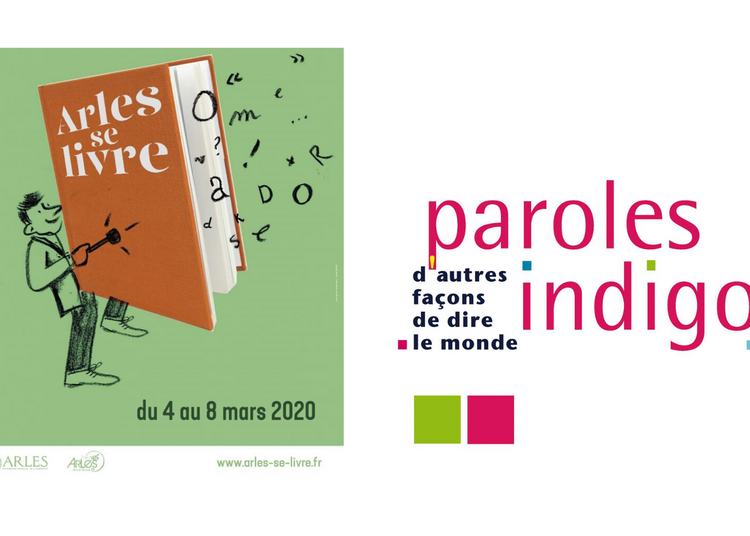 Arles se livre 2020 / Paroles Indigo