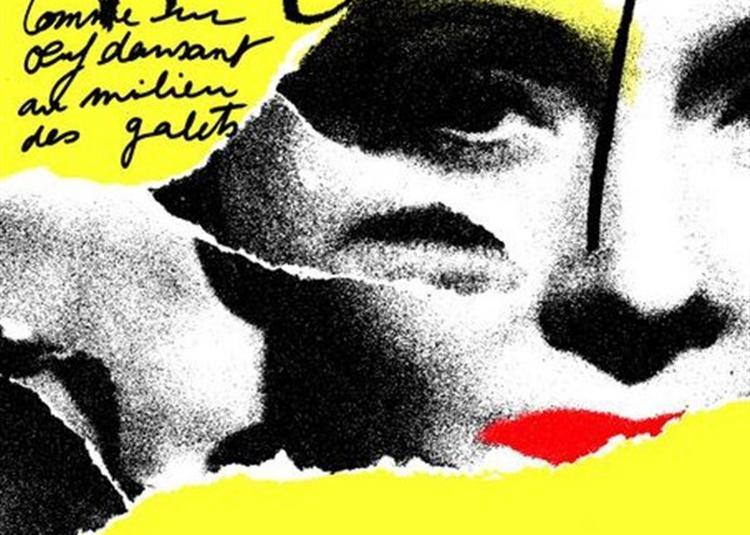 Arletty, Comme Un Oeuf Dansant Au Milieu Des Galets à Paris 18ème
