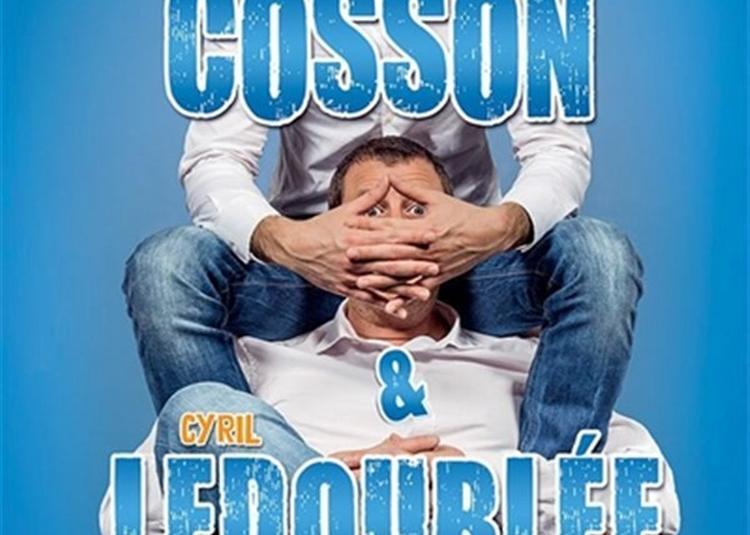 Arnaud Cosson Et Cyril Ledoublée Dans Un Con Peut En Cacher Un Autre à Tours
