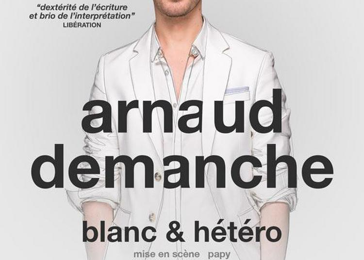Arnaud Demanche - Blanc & hétéro à Paris 11ème