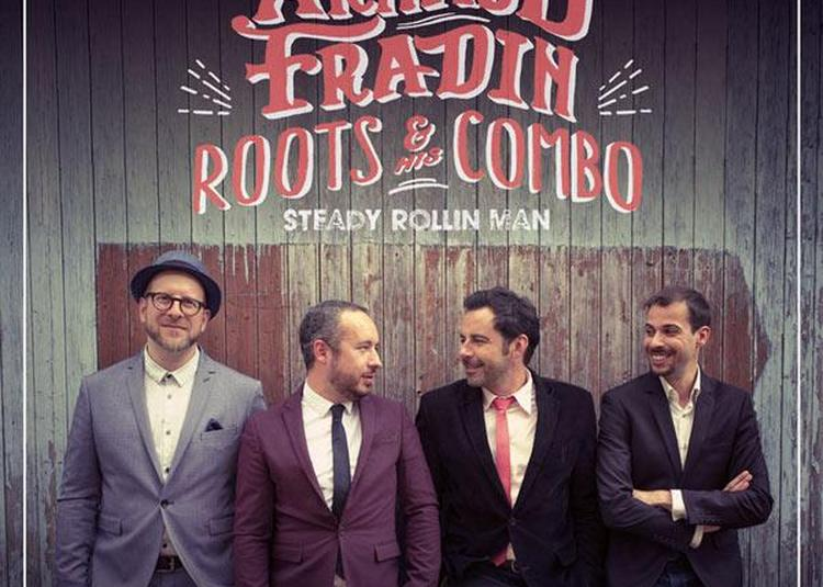 Arnaud Fradin & His Roots Combo à Pontchateau